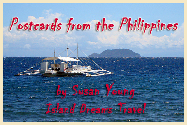 Postcards from the Philippines - copyright Susan Young, Island Dreams